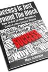 Success is Just Around the Block - Marc Schwartz
